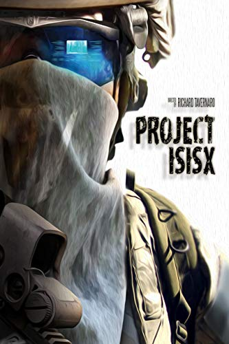 Watch Project ISISX Online