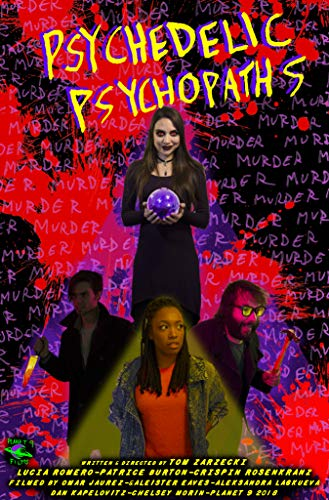 Watch Psychedelic Psychopaths Online