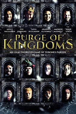 Watch Purge of Kingdoms: The Unauthorized Game of Thrones Parody Online