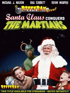 Watch RiffTrax Live: Santa Claus Conquers the Martians Online