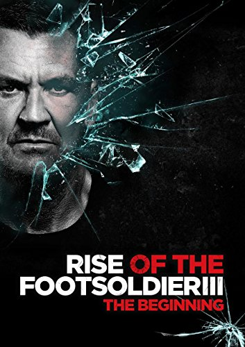 Watch Rise of the Footsoldier 3 Online