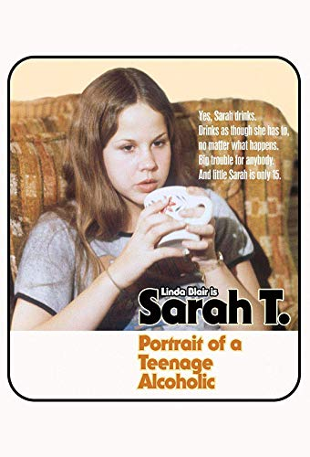 Watch Sarah T. - Portrait of a Teenage Alcoholic Online
