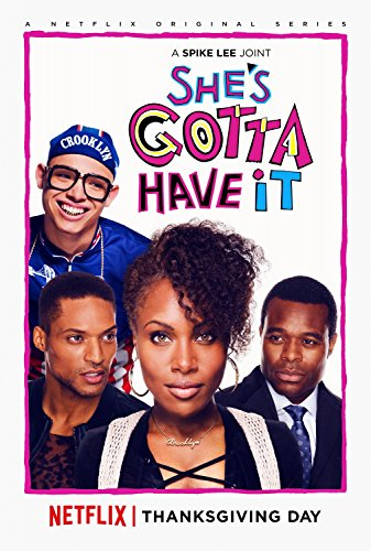 Watch She's Gotta Have It Online