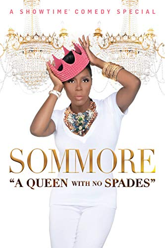 Watch Sommore: A Queen with No Spades Online