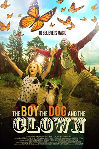 Watch The Boy, the Dog and the Clown Online