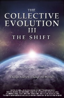 Watch The Collective Evolution III: The Shift Online