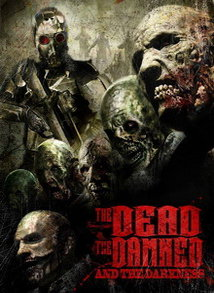 Watch The Dead the Damned and the Darkness Online