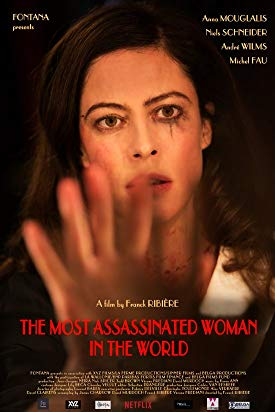Watch The Most Assassinated Woman in the World Online