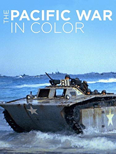 Watch The Pacific War in Color Online