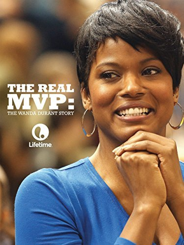 Watch The Real MVP: The Wanda Durant Story Online