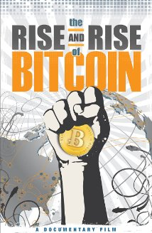Watch The Rise and Rise of Bitcoin Online
