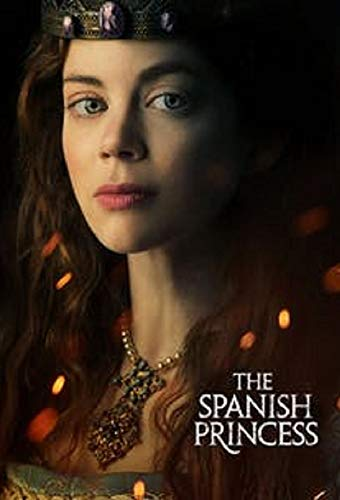 Watch The Spanish Princess Online