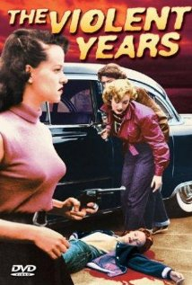 Watch The Violent Years Online