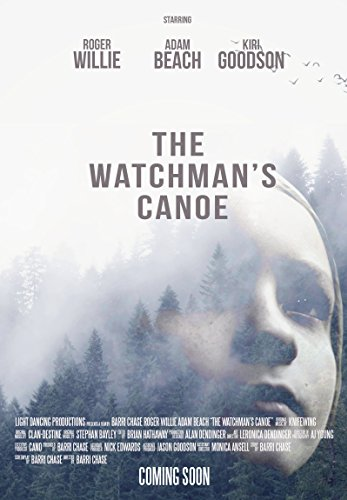 Watch The Watchman's Canoe Online