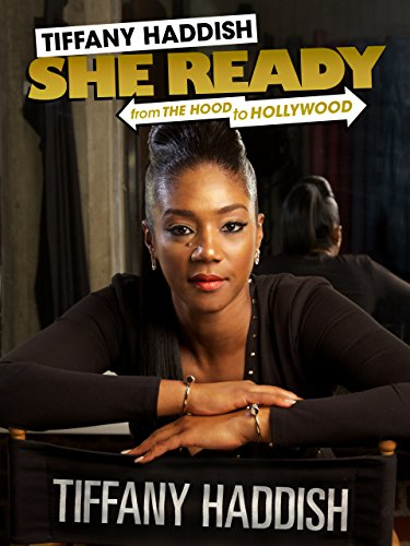 Watch Tiffany Haddish: She Ready! From the Hood to Hollywood Online