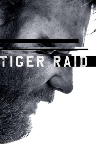 Watch Tiger Raid Online