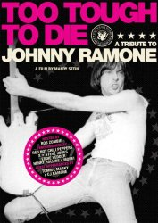 Watch Too Tough to Die: A Tribute to Johnny Ramone Online