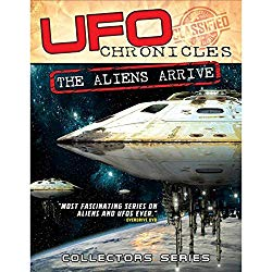 Watch UFO Chronicles: The Aliens Arrive Online
