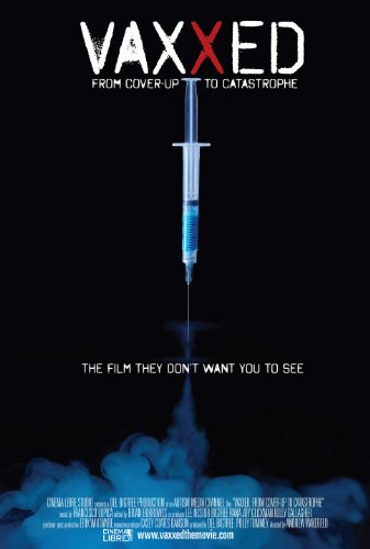 Watch Vaxxed: From Cover-Up to Catastrophe Online