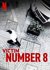 Watch Victim Number 8 Online