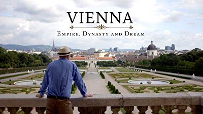 Watch Vienna: Empire, Dynasty and Dream Online