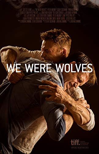 Watch We Were Wolves Online