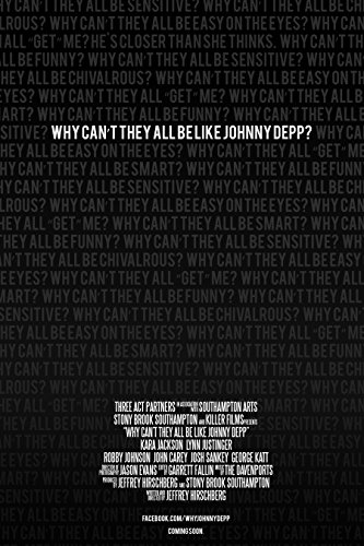 Watch Why Can't They All Be Like Johnny Depp? Online