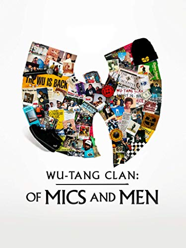 Watch Wu-Tang Clan: Of Mics and Men Online