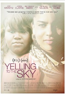 Watch Yelling to the Sky Online